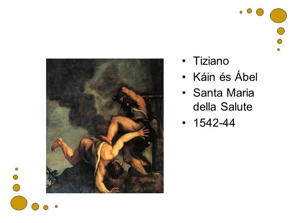 Tiziano Káin és Ábel Santa Maria della Salute 1542-44
