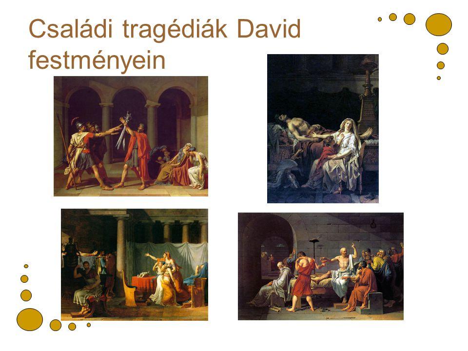 Családi tragédiák David festményein