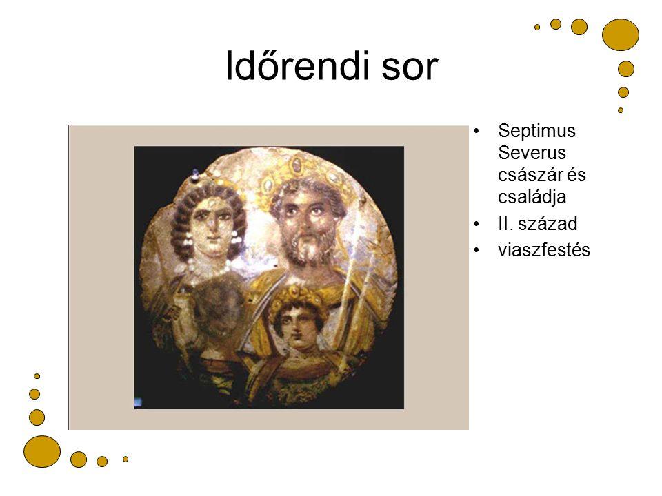 Időrendi sor Septimus Severus császár és családja II. század viaszfestés