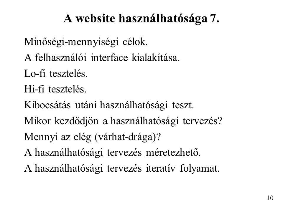 A website használhatósága 7. Minőségi-mennyiségi célok.