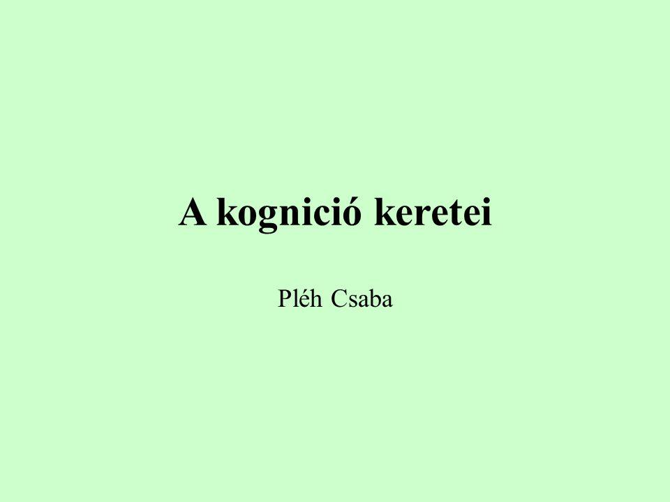 Kognitív kartéziánizmus Cogito: reflektív értelem Matematika és logika elsődlegessége Egyetemes elemző modell minden megismerésre Test/Lélek külön Érzelmekben azért újra együtt