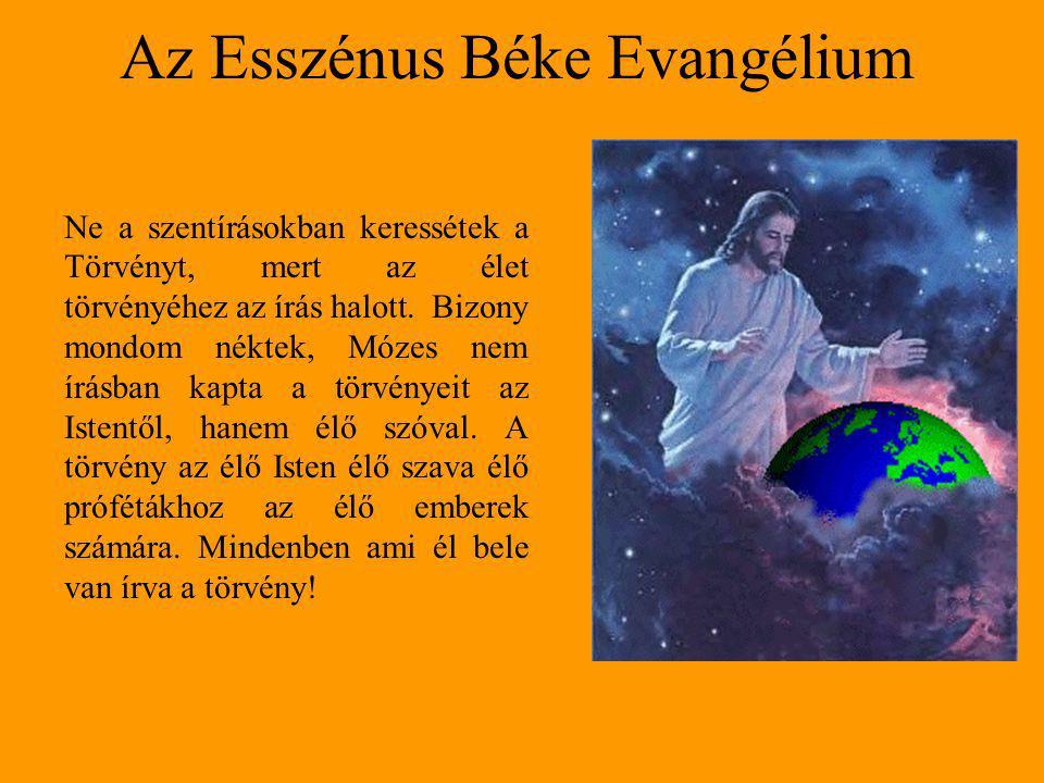 Ne a szentírásokban keressétek a Törvényt, mert az élet törvényéhez az írás halott. Bizony mondom néktek, Mózes nem írásban kapta a törvényeit az Iste