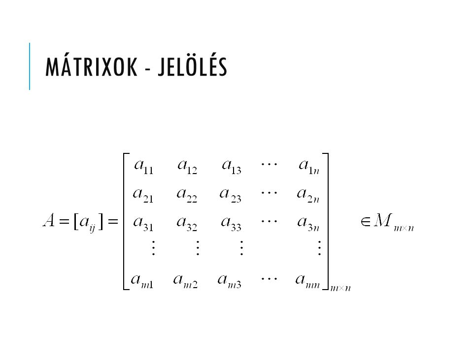 MÁTRIXOK - JELÖLÉS