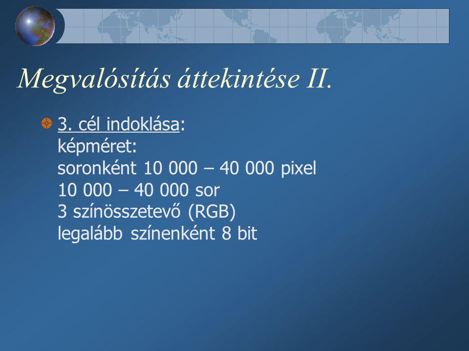 Megvalósítás áttekintése III.4.