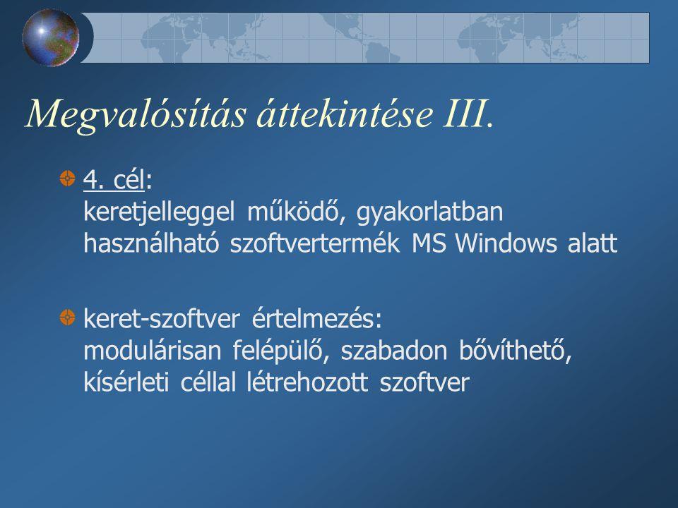 Megvalósítás áttekintése III. 4.