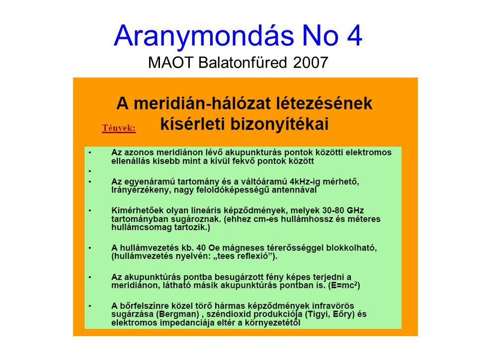 Aranymondás No 5 MAOT Balatonfüred 2007