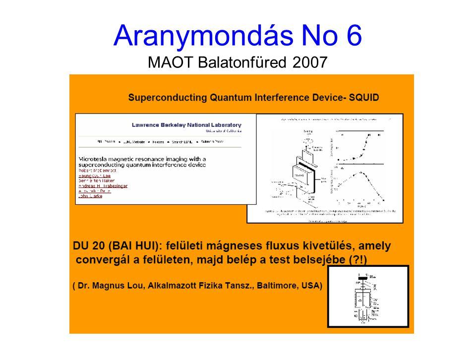Aranymondás No 6 MAOT Balatonfüred 2007