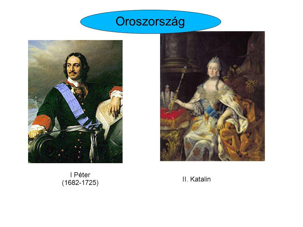 Oroszország I Péter (1682-1725) II. Katalin