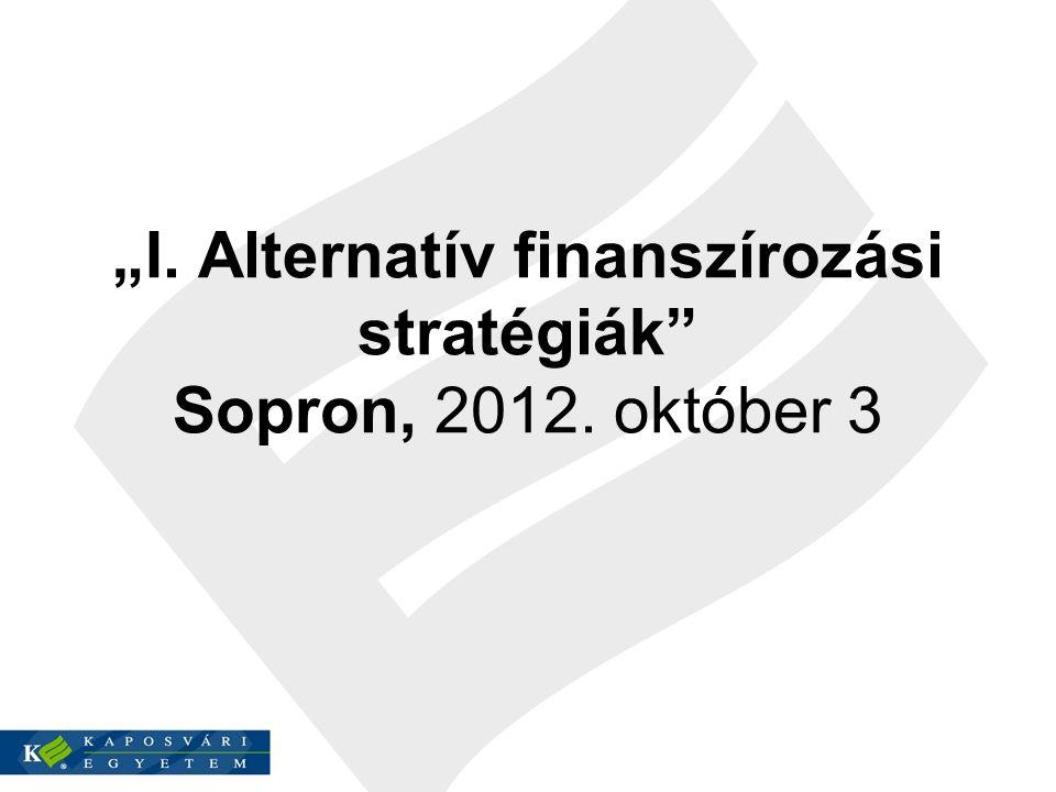 A helyi pénz gazdaságtörténeti vonatkozásai Prof.Dr.