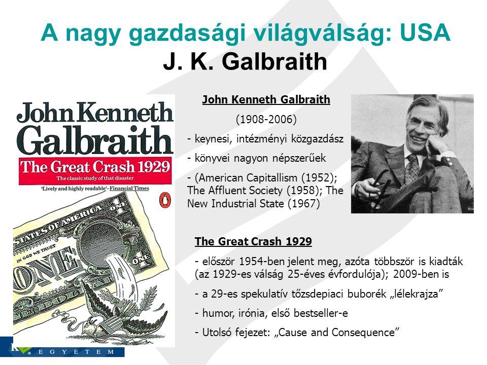 A nagy gazdasági világválság: USA J. K.
