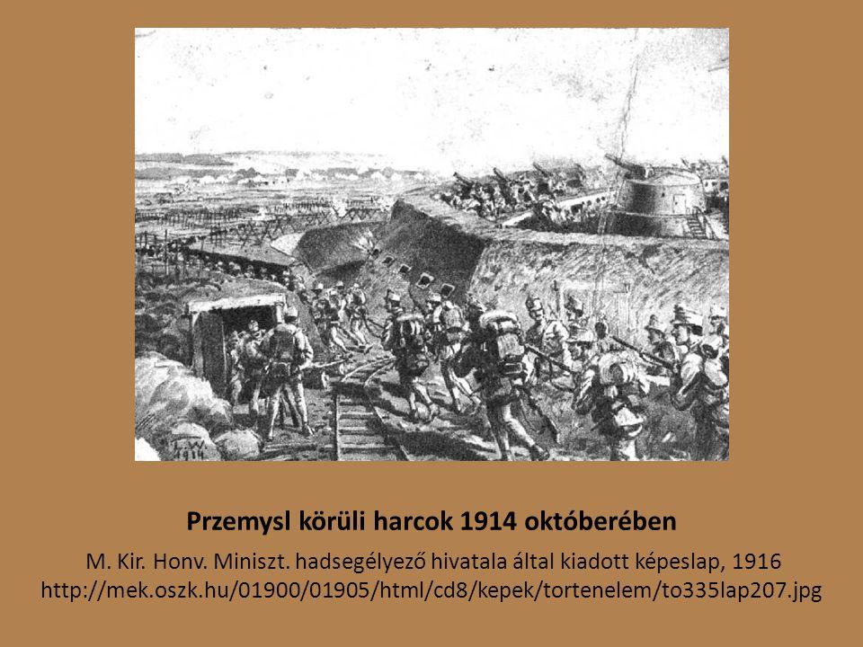 Przemysl körüli harcok 1914 októberében M.Kir. Honv.
