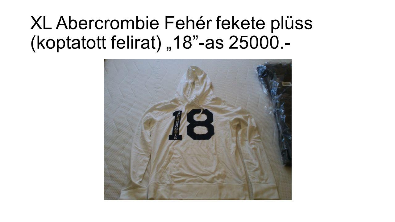 """XL Abercrombie Fehér fekete plüss (koptatott felirat) """"18 -as 25000.-"""