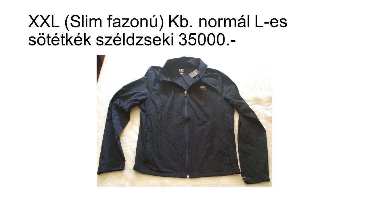 XXL (Slim fazonú) Kb. normál L-es sötétkék széldzseki 35000.-