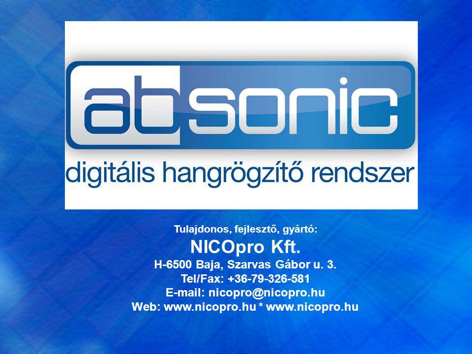 Tulajdonos, fejlesztő, gyártó: NICOpro Kft. H-6500 Baja, Szarvas Gábor u. 3. Tel/Fax: +36-79-326-581 E-mail: nicopro@nicopro.hu Web: www.nicopro.hu *