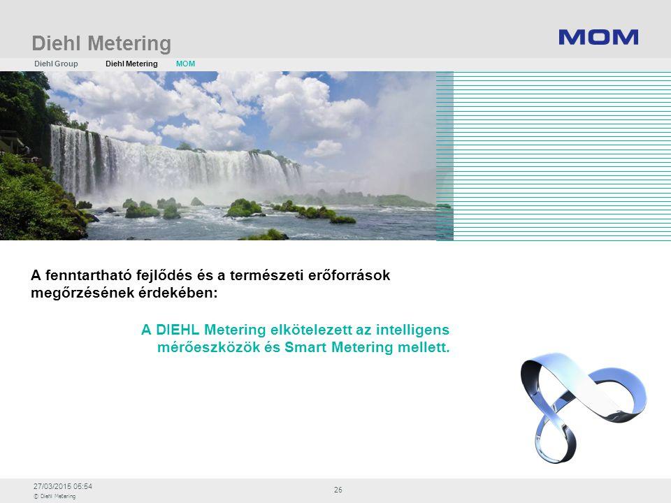 27/03/2015 05:54 © Diehl Metering 26 Diehl Metering A DIEHL Metering elkötelezett az intelligens mérőeszközök és Smart Metering mellett. A fenntarthat