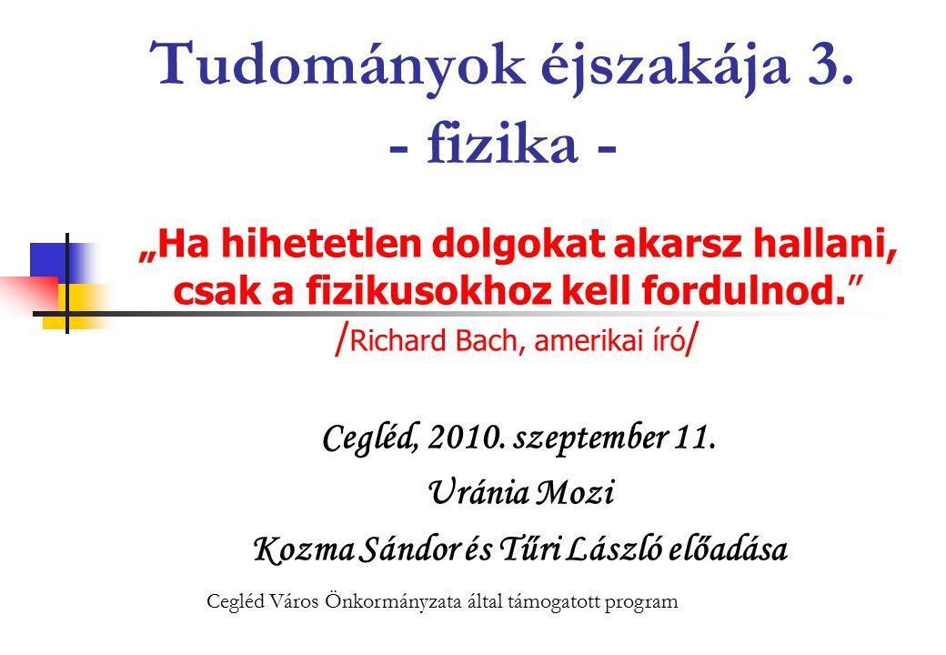 2010.09. 11.Uránia Mozi2 Tudományok éjszakája 3.