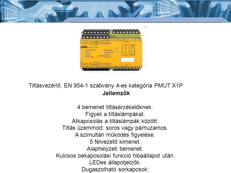 Tiltásvezérlő, EN 954-1 szabvány 4-es kategória PMUT X1P Jellemzők 4 bemenet tiltásérzékelőknek.