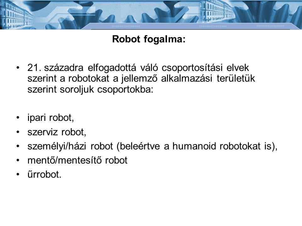 Robot fogalma: 21.