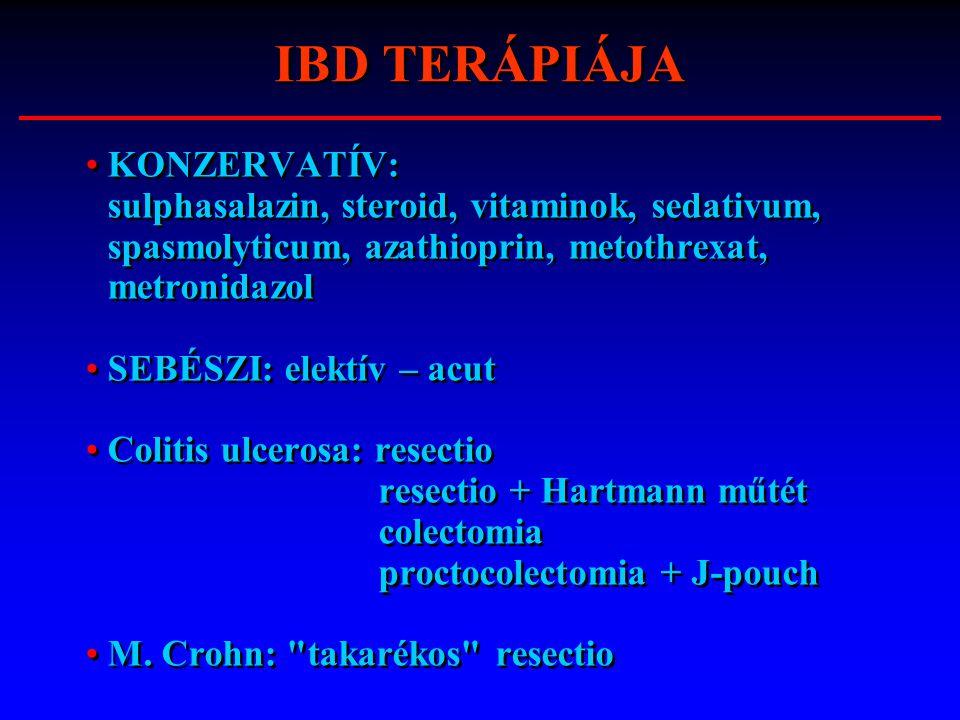 KONZERVATÍV: sulphasalazin, steroid, vitaminok, sedativum, spasmolyticum, azathioprin, metothrexat, metronidazol SEBÉSZI: elektív – acut Colitis ulcer