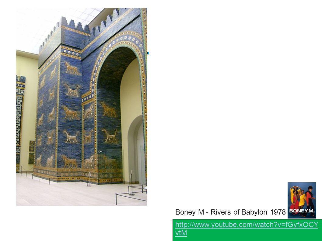 http://www.youtube.com/watch?v=fGyfxOCY vtM Boney M - Rivers of Babylon 1978