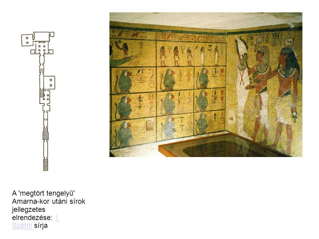 A 'megtört tengelyű' Amarna-kor utáni sírok jellegzetes elrendezése: I. Széthi sírjaI. Széthi