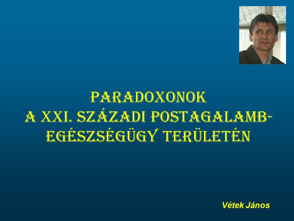 Paradoxonok a XXI. századi postagalamb- egészségügy területén Vétek János