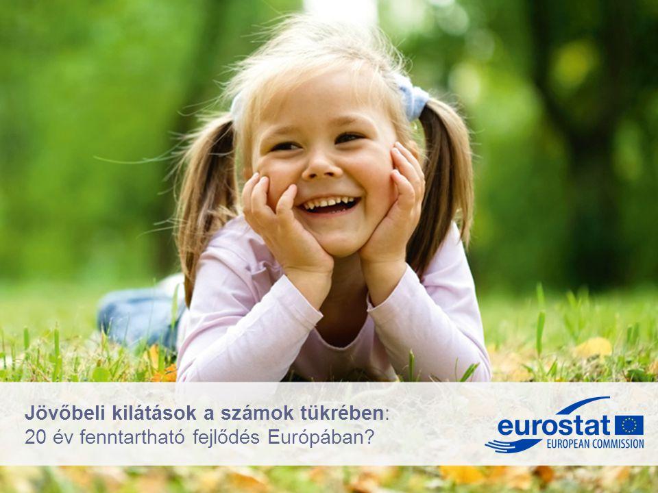 Jövőbeli kilátások a számok tükrében: 20 év fenntartható fejlődés Európában?