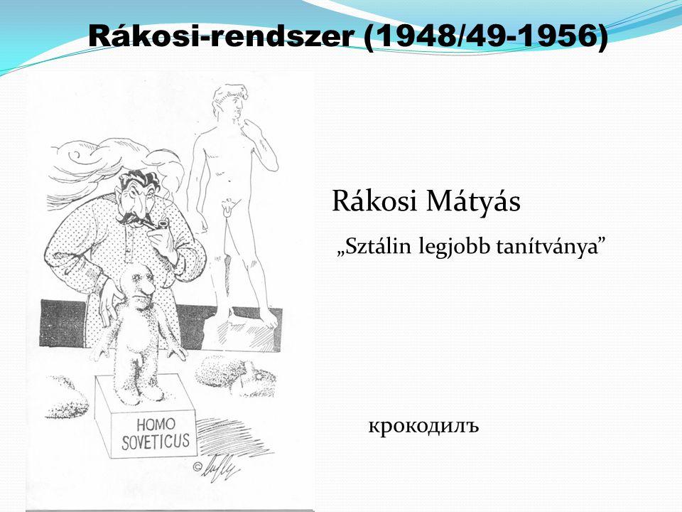 """Rákosi Mátyás """"Sztálin legjobb tanítványa"""" крокодилъ Rákosi-rendszer (1948/49-1956)"""