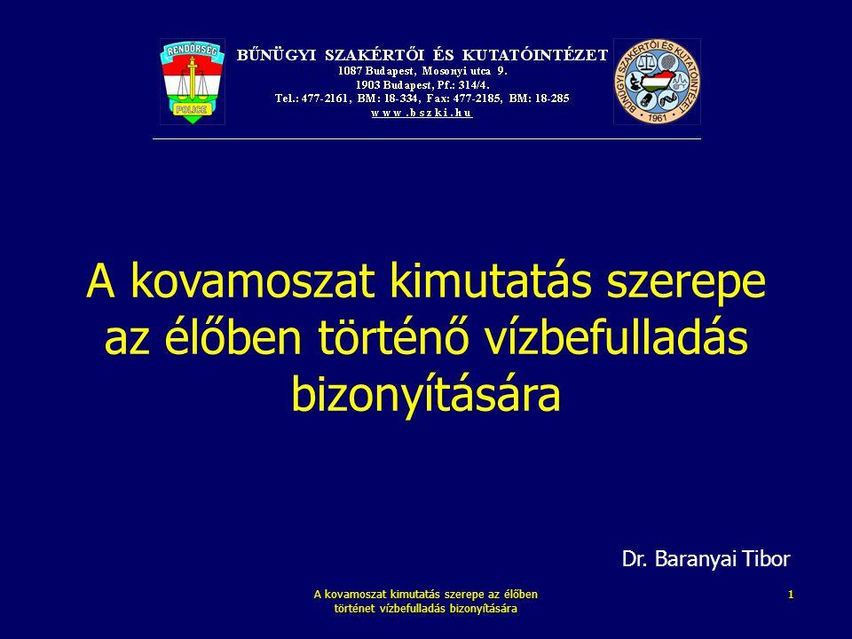A kovamoszat kimutatás szerepe az élőben történet vízbefulladás bizonyítására 1 A kovamoszat kimutatás szerepe az élőben történő vízbefulladás bizonyí