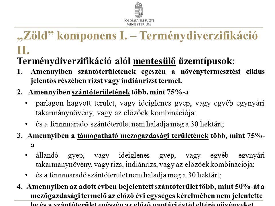 """""""Zöld komponens I.– Terménydiverzifikáció II."""