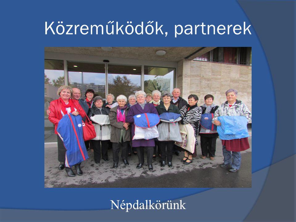 Közreműködők, partnerek Népdalkörünk
