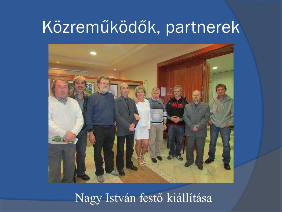Közreműködők, partnerek Nagy István festő kiállítása