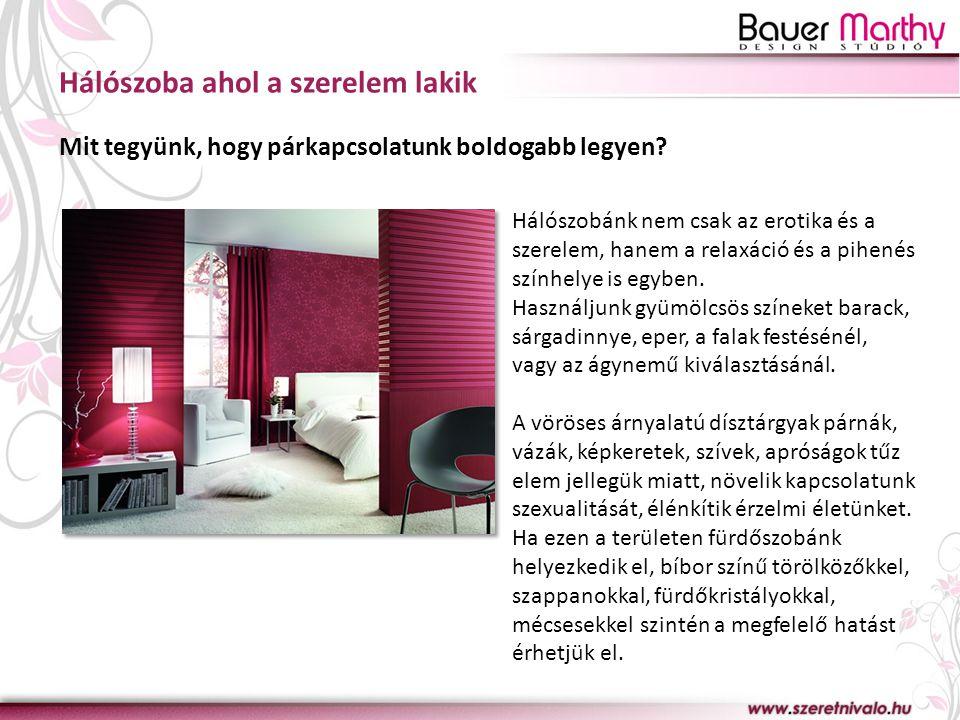 Hálószoba ahol a szerelem lakik Mit tegyünk, hogy párkapcsolatunk boldogabb legyen? Hálószobánk nem csak az erotika és a szerelem, hanem a relaxáció é