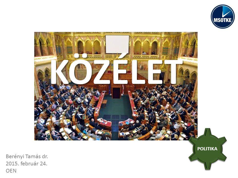 KÖZÉLET POLITIKA