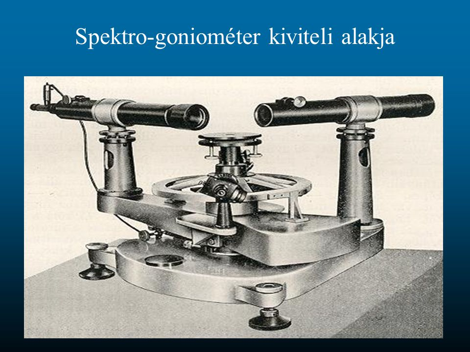 Spektro-goniométer kiviteli alakja