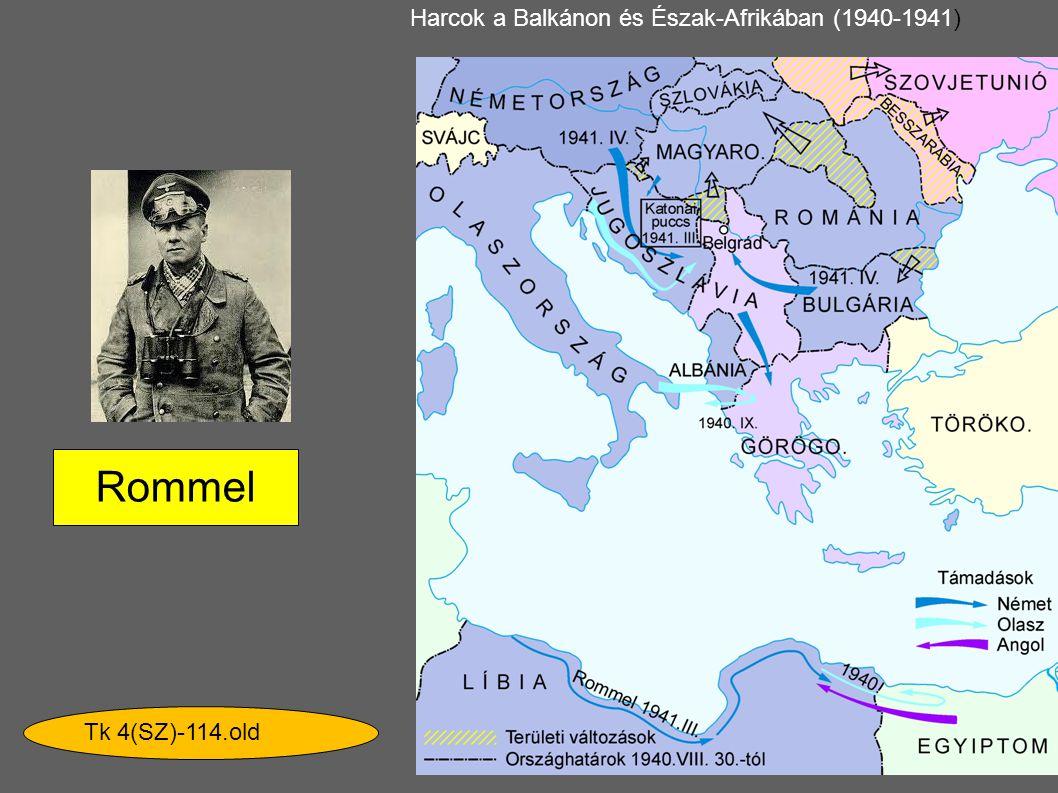 Harcok a Balkánon és Észak-Afrikában (1940-1941) Rommel Tk 4(SZ)-114.old
