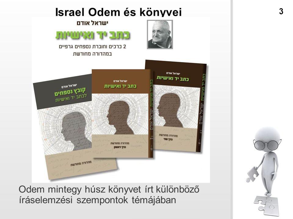 Israel Odem és könyvei Odem mintegy húsz könyvet írt különböző íráselemzési szempontok témájában 3