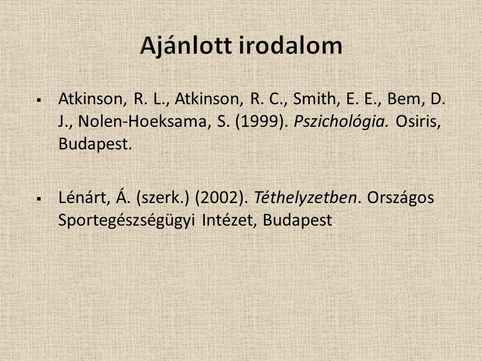  Atkinson, R.L., Atkinson, R. C., Smith, E. E., Bem, D.