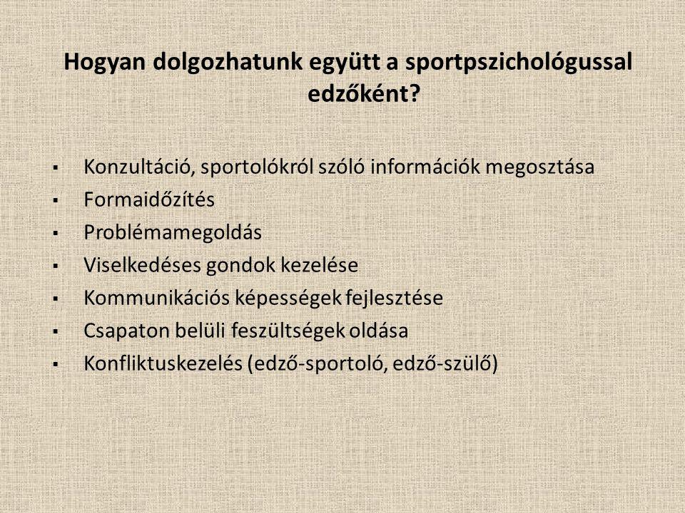 Hogyan dolgozhatunk együtt a sportpszichológussal edzőként.