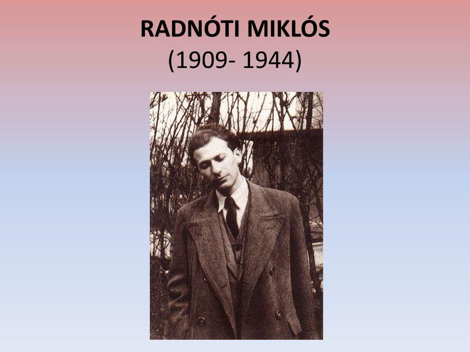 RADNÓTI MIKLÓS (1909- 1944)