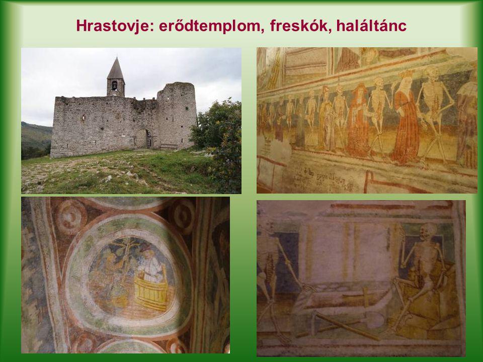 Hrastovje: erődtemplom, freskók, haláltánc