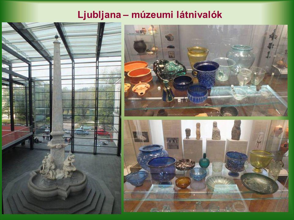 Ljubljana – múzeumi látnivalók