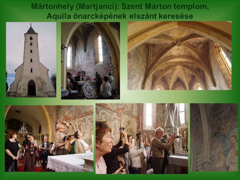 Mártonhely (Martjanci): Szent Márton templom, Aquila önarcképének elszánt keresése