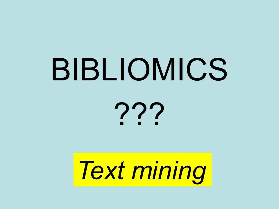 BIBLIOMICS ??? Text mining