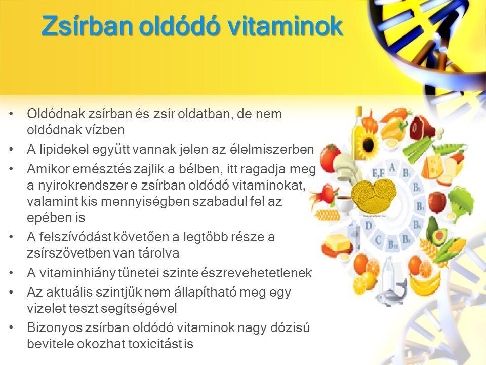 Zsírban oldódó vitaminok Oldódnak zsírban és zsír oldatban, de nem oldódnak vízben A lipidekel együtt vannak jelen az élelmiszerben Amikor emésztés zajlik a bélben, itt ragadja meg a nyirokrendszer e zsírban oldódó vitaminokat, valamint kis mennyiségben szabadul fel az epében is A felszívódást követően a legtöbb része a zsírszövetben van tárolva A vitaminhiány tünetei szinte észrevehetetlenek Az aktuális szintjük nem állapítható meg egy vizelet teszt segítségével Bizonyos zsírban oldódó vitaminok nagy dózisú bevitele okozhat toxicitást is