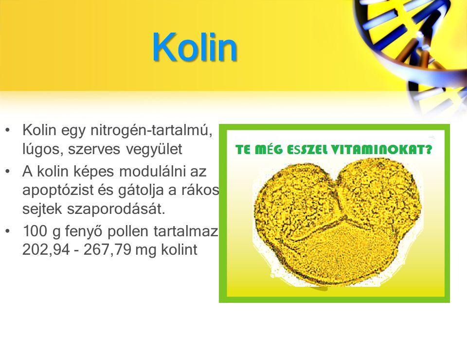 Kolin Kolin egy nitrogén-tartalmú, lúgos, szerves vegyület A kolin képes modulálni az apoptózist és gátolja a rákos sejtek szaporodását.