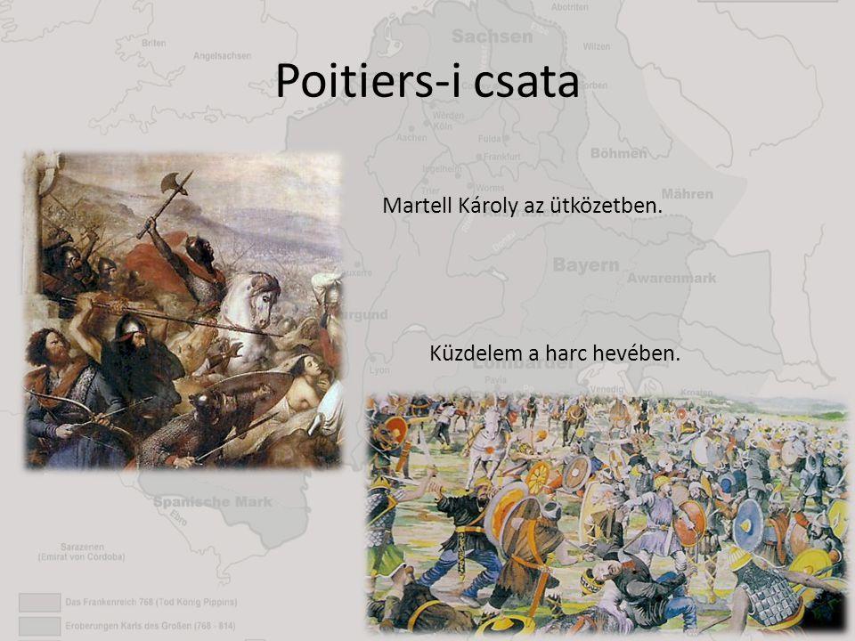 Poitiers-i csata Martell Károly az ütközetben. Küzdelem a harc hevében.