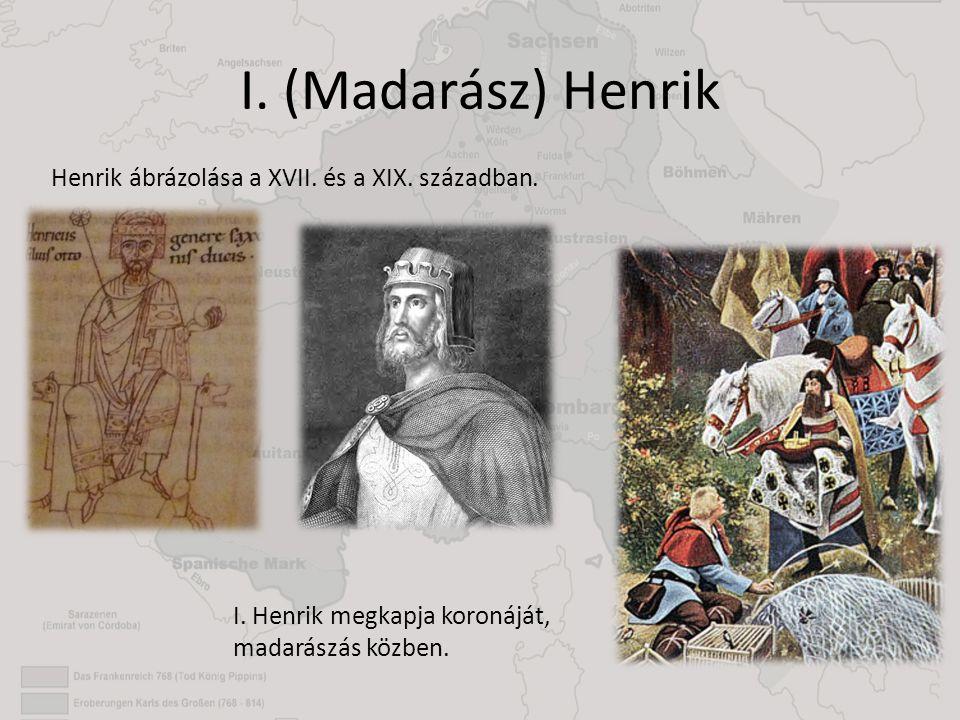 I. (Madarász) Henrik Henrik ábrázolása a XVII. és a XIX. században. I. Henrik megkapja koronáját, madarászás közben.