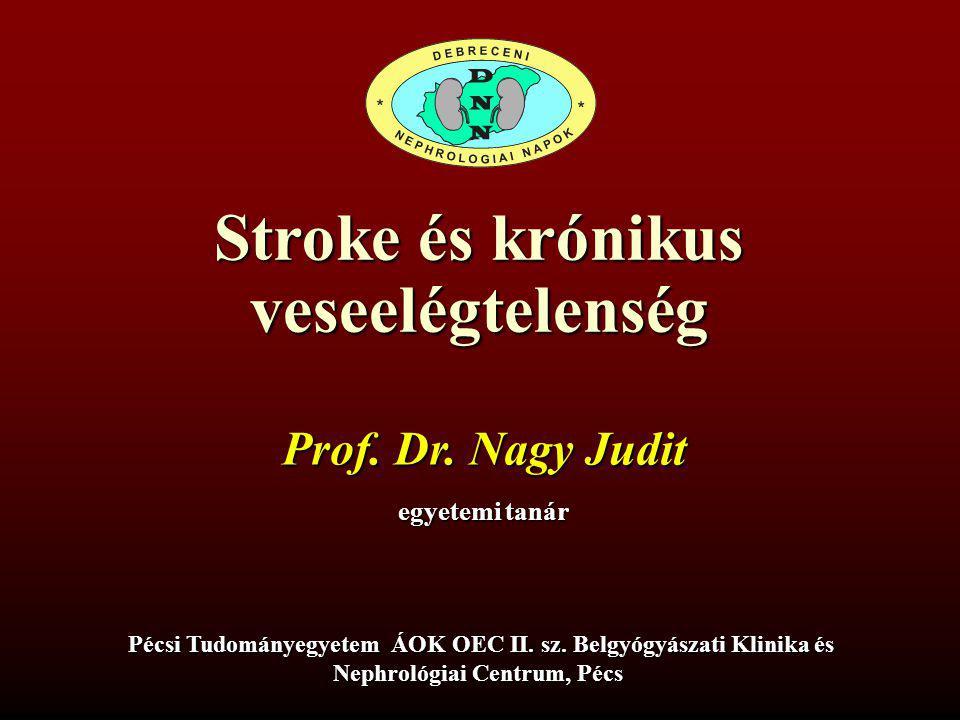 CEREBROVASCULARIS BETEGSÉGEK ELŐFORDULÁSA ÉS TÍPUSAI DIALIZÁLT BETEGEKBEN (CHOICE STUDY, AJKD 2009) összes esemény ischaemiás stroke
