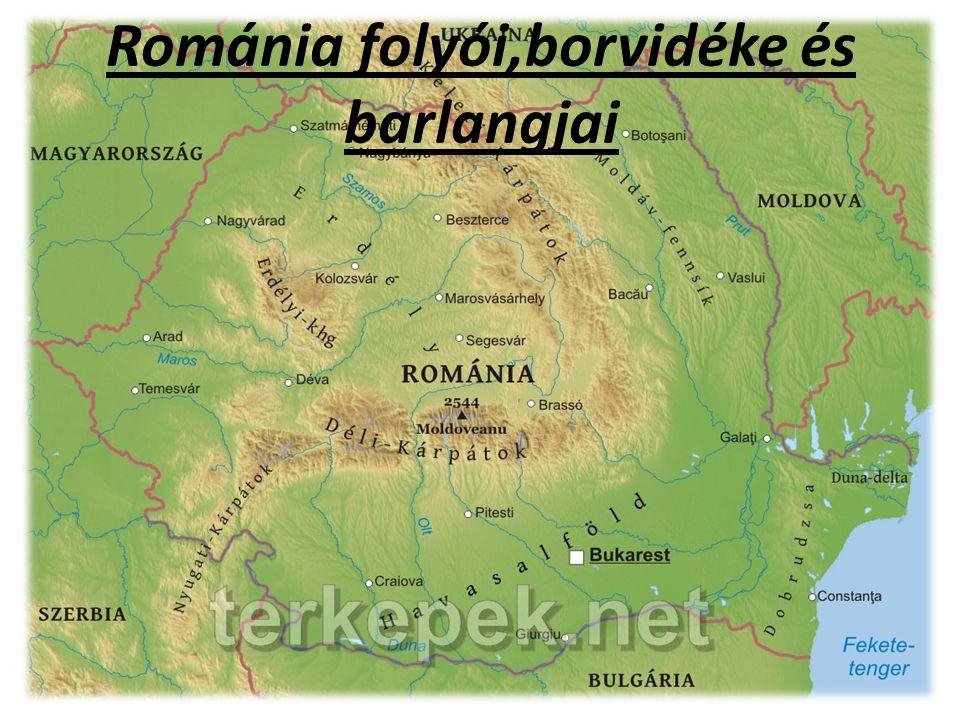Románia folyói,borvidéke és barlangjai